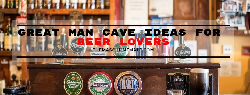 Great man cave ideas for beer lovers