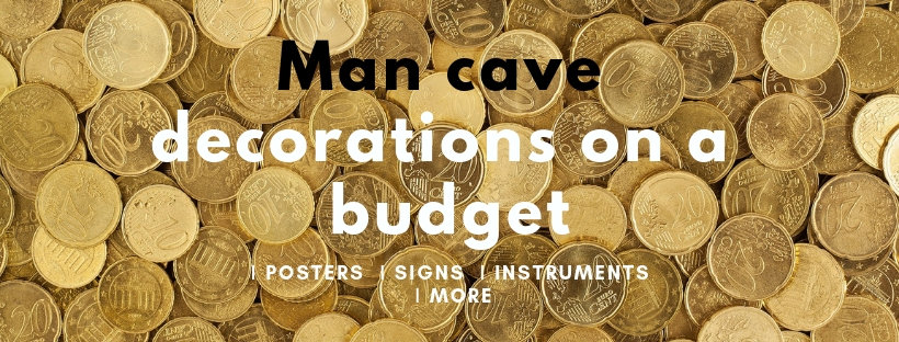 Cool man cave decoration ideas on a budget ∣Posters ∣Signs ∣Instruments ∣More