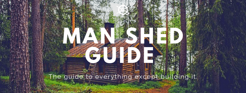 Men shed guidebook header. Everything except building it.